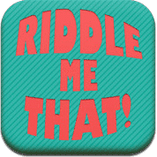Riddle me that