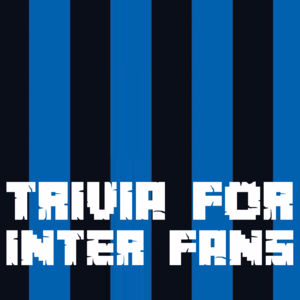 Trivia for Inter Milan Fans Answers